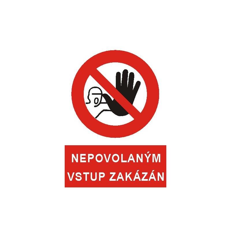Nepovolaným vstup zakázán